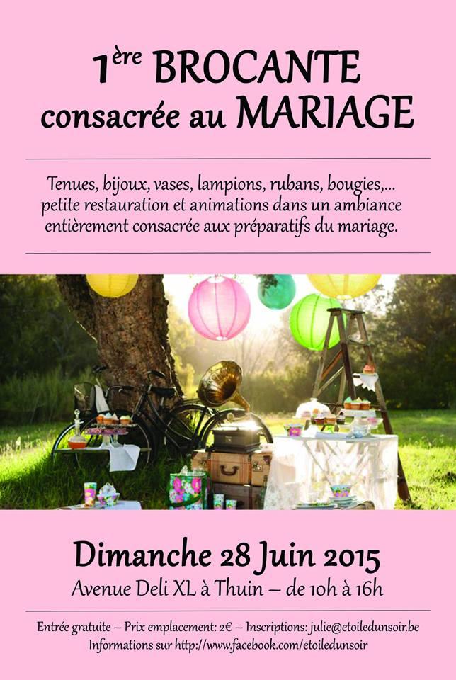 1re brocante consacre au mariage thuin dimanche 28 - Entree gratuite salon agriculture 2015 ...