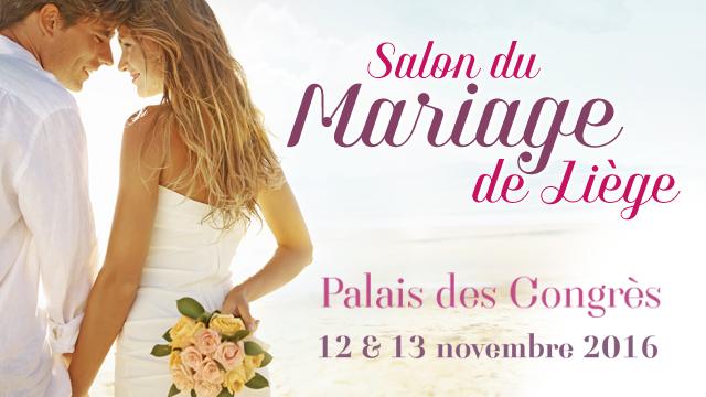 Salon du mariage liege palais des congres lige 12 13 novembre 2016 - Salon de l emploi palais des congres ...